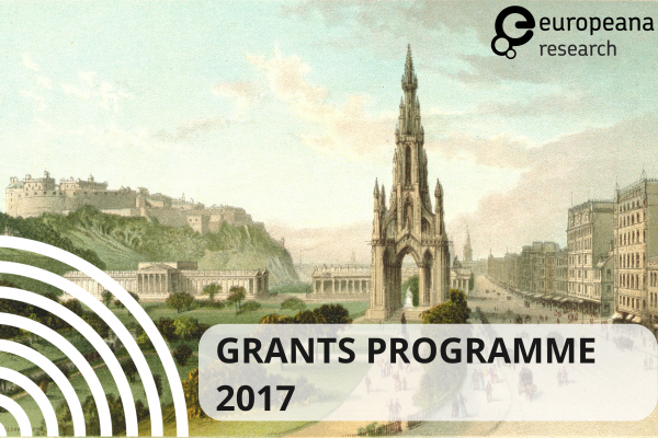 Europeana Research Grants Programme 2017: call for submissions and guidelines for applicants
