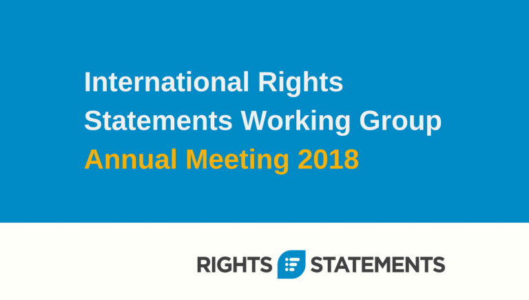 International Rights Statements Working Group Annual Meeting